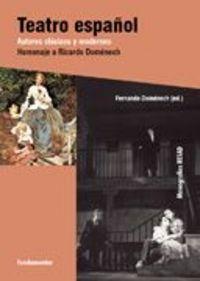Teatro español. autores clasicos y modernos