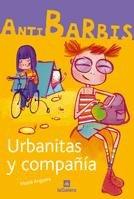Anti barbis urbanitas y compañia