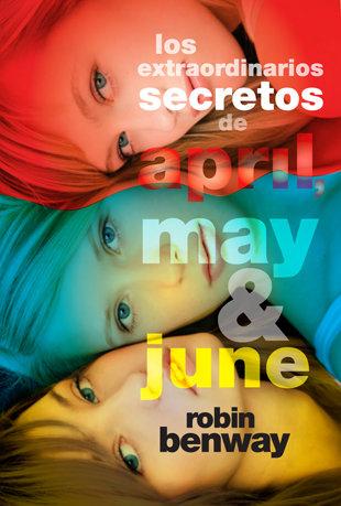 Extraordinarios secretos de april may y june,los