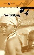 Naiyakay. leyendas africanas