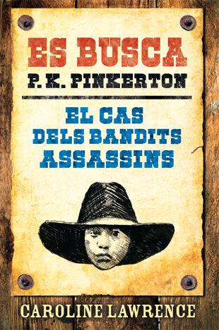 Cas dels bandits assassins,el