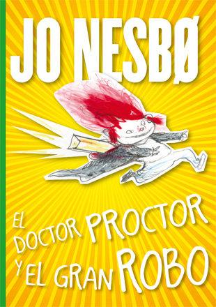 Doctor proctor y el gran robo,el