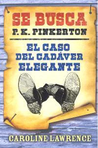 Caso del cadaver elegante, el. se busca p k pinkerton 2