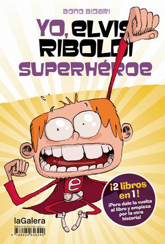 Yo elvis riboldi superheroe yo emma foster superstar