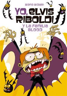 Yo elvis riboldi y la familia blood