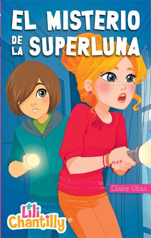 Lili chantilly 6 el misterio de la superluna