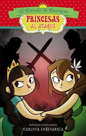 Princesas al ataque 4 el circulo de casiopea