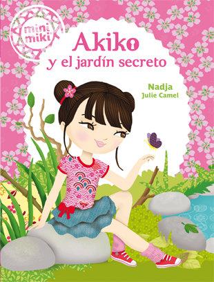 Minimiki 4 akiko y el jardin secreto