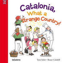 Catalonia what a strange place
