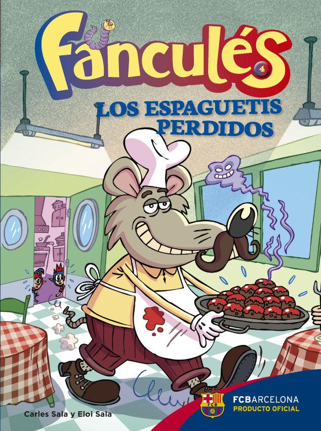 Fancules 4 los espaguetis perdidos
