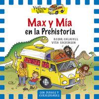 Yellow van 1 max y mia en la prehistoria