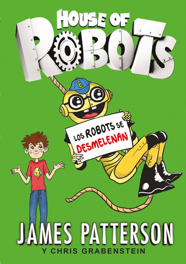 House of robots 2 los robots se desmelenan