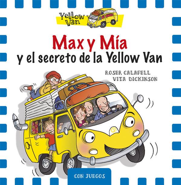 Max y mia y el secreto de la yellow van