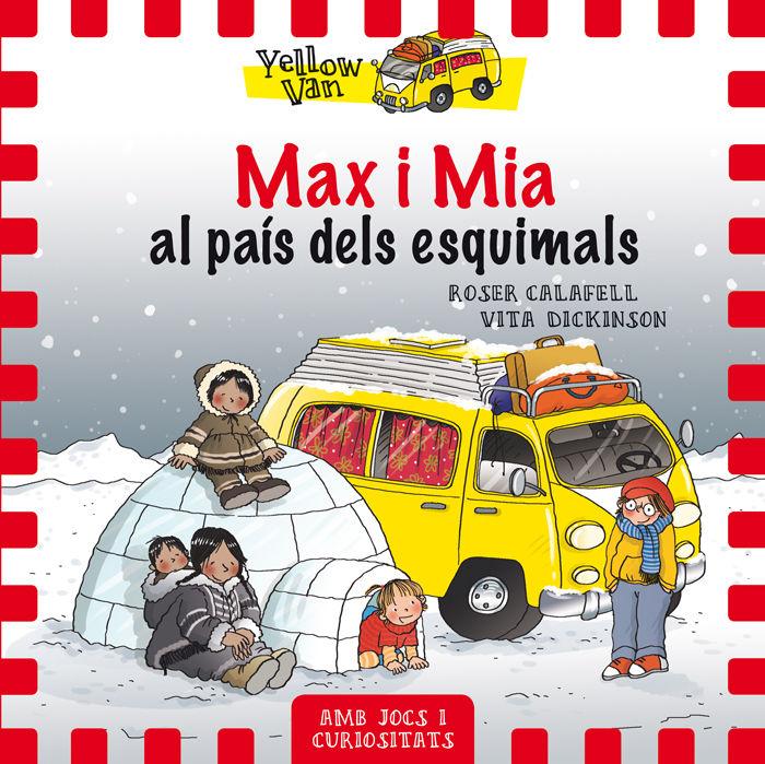 Yellow van 7 max i mia al pais dels esquimals