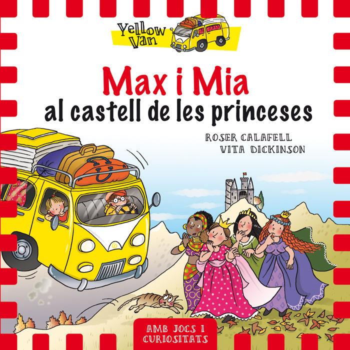 Yellow van 8 max i mia al castell de les princeses