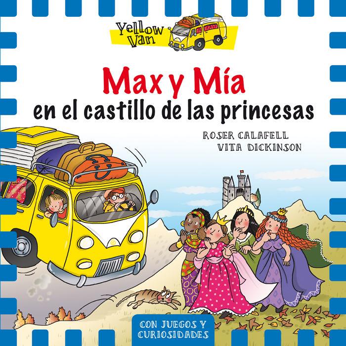 Yellow van 8 max y mia en el castillo de las princesas