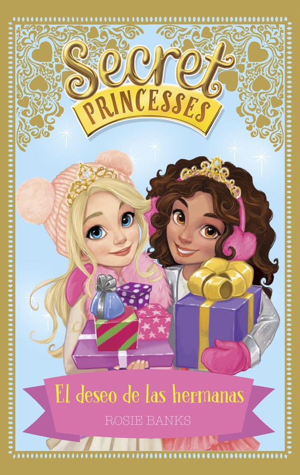 Secret princesses 5 el deseo de las hermanas