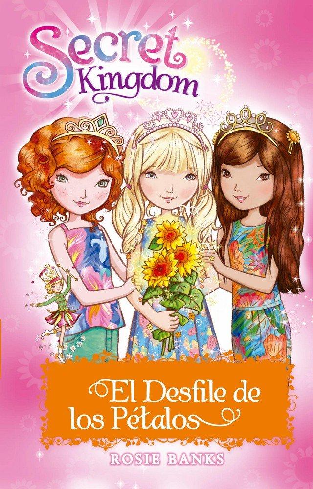 Secret kingdom especial 7 el desfile de los petalos