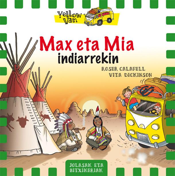 Max eta mia 10 indiarrekin