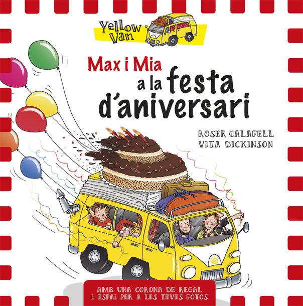 Yellow van 10 max i mia i la festa daniversari