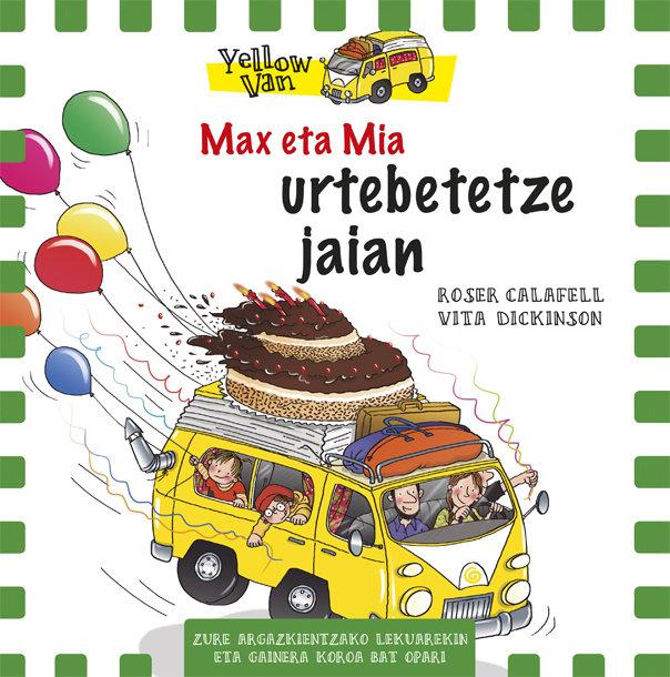 Yellow van 10 max eta mia urtebetetzeko jaian