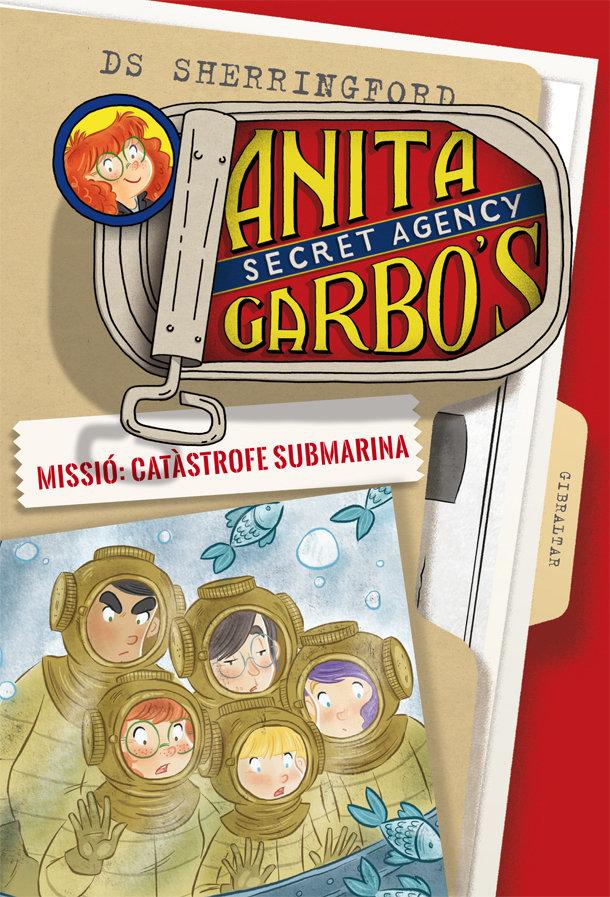 Anita garbo 3. missio: catastrofe submarina