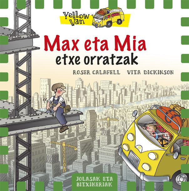 Yellow van 11 max eta mia etxe orratzak