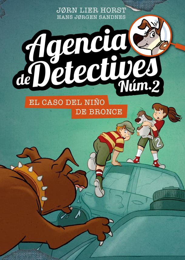 Agencia de detectives 2 7 el caso del niño de bronc