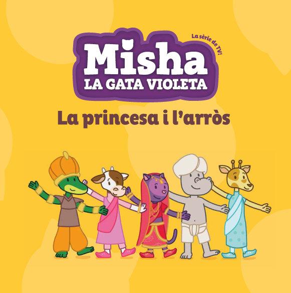 Misha la gata violeta 4. la princesa i l'arros