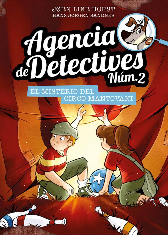 Agencia de detectives 2 9 el misterio del circo mantovani