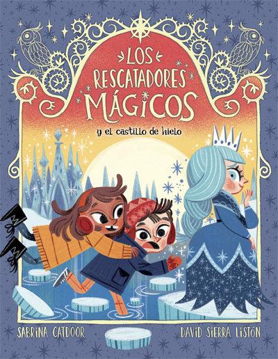 Rescatadores magicos 5 y el castillo de hielo