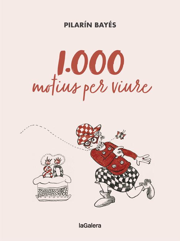 1000 motius per viure