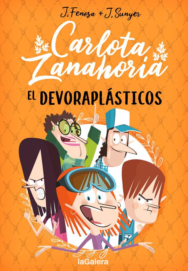 Carlota zanahoria 2 el devoraplasticos
