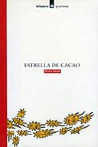 Estrella de cacao grumetes 8 años