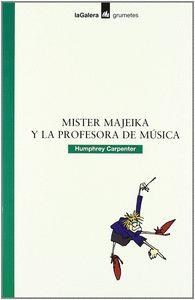 Mister majeika y profe.de musica grumtes n
