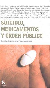 Suicidio medicamentos y orden publico