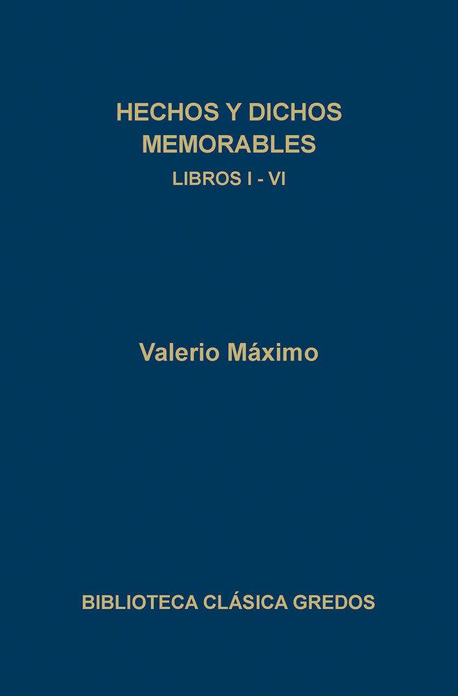 Hechos y dichos memorables libros i-vi