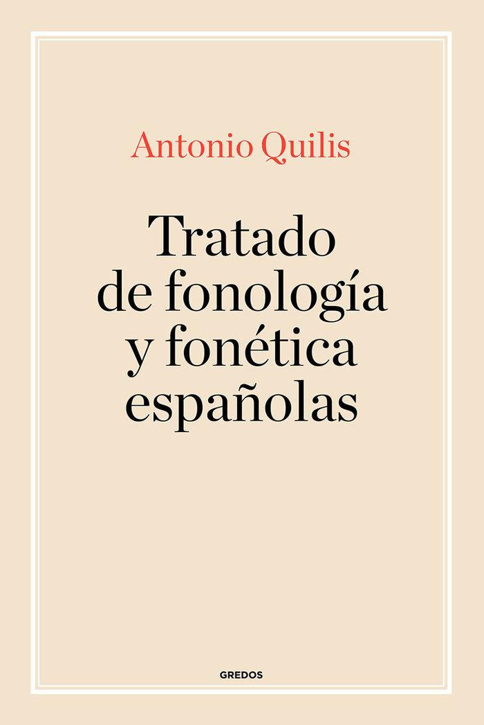Tratado de fonologia y foneica españolas