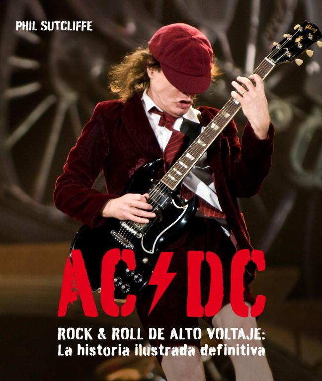 Ac dc rock and roll de alto voltaje la historia ilustrada