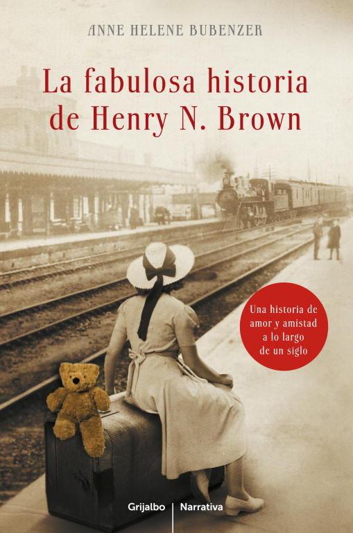 Fabulosa historia de henry n brown,la