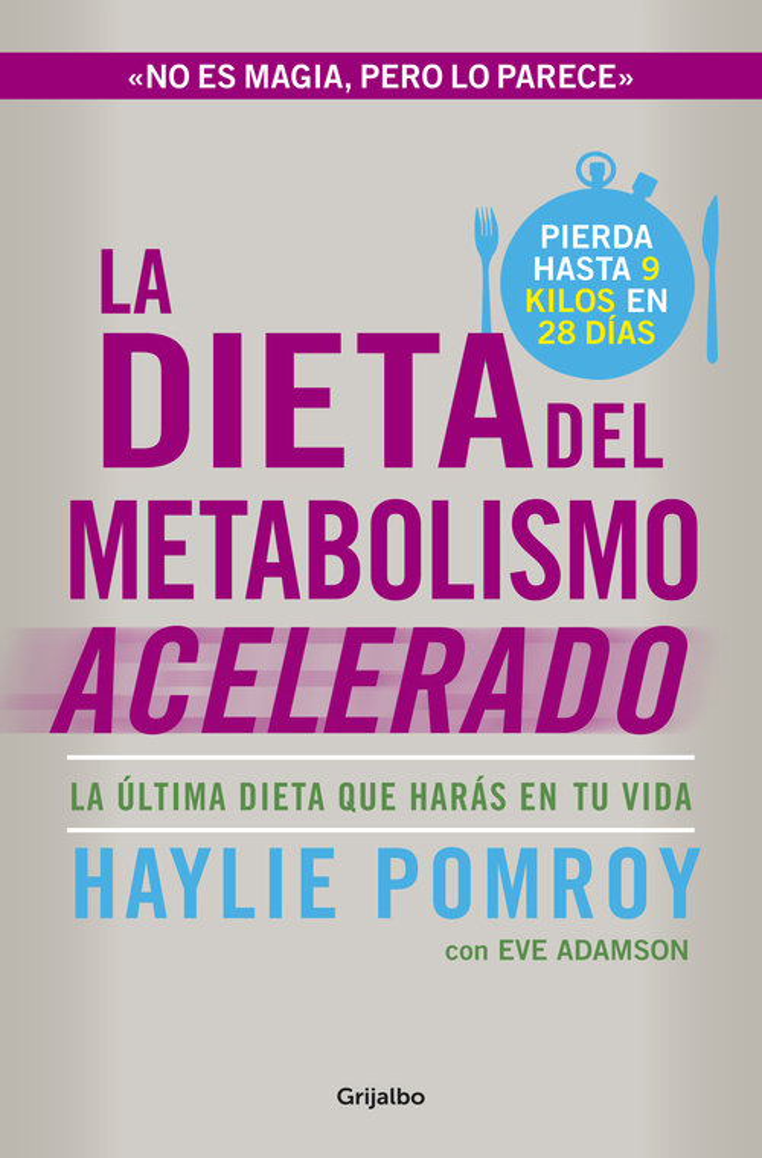Dieta del metabolismo acelerado,la