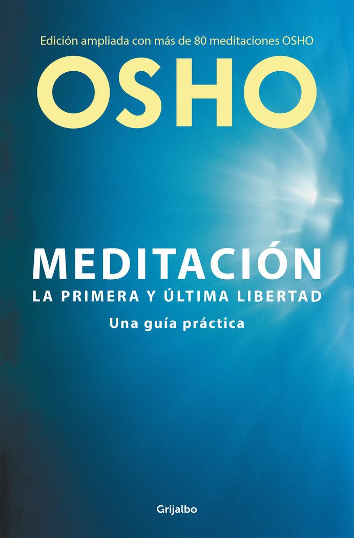 Meditacion edicion ampliada con mas de 80 meditaciones osho