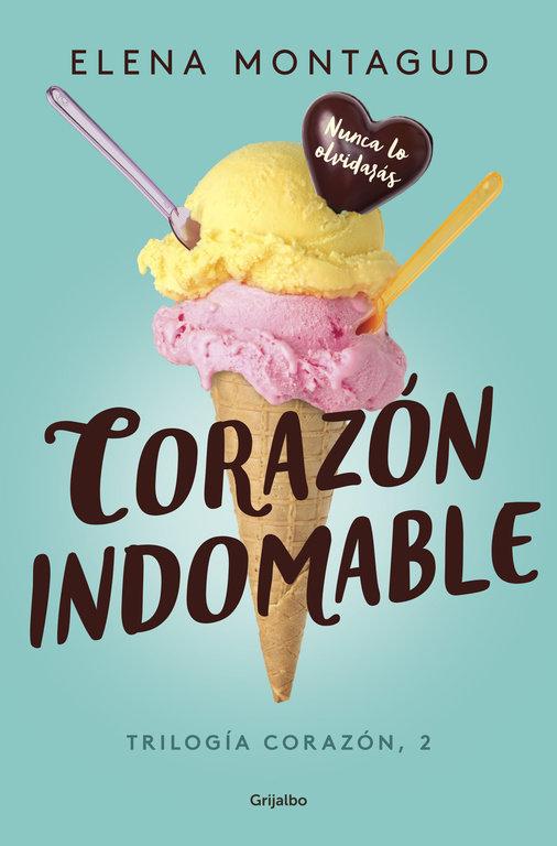Corazon indomable trilogia corazon 2