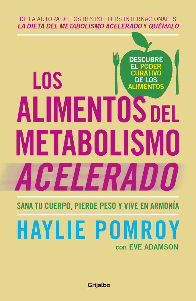 Alimentos del metabolismo acelerado,los