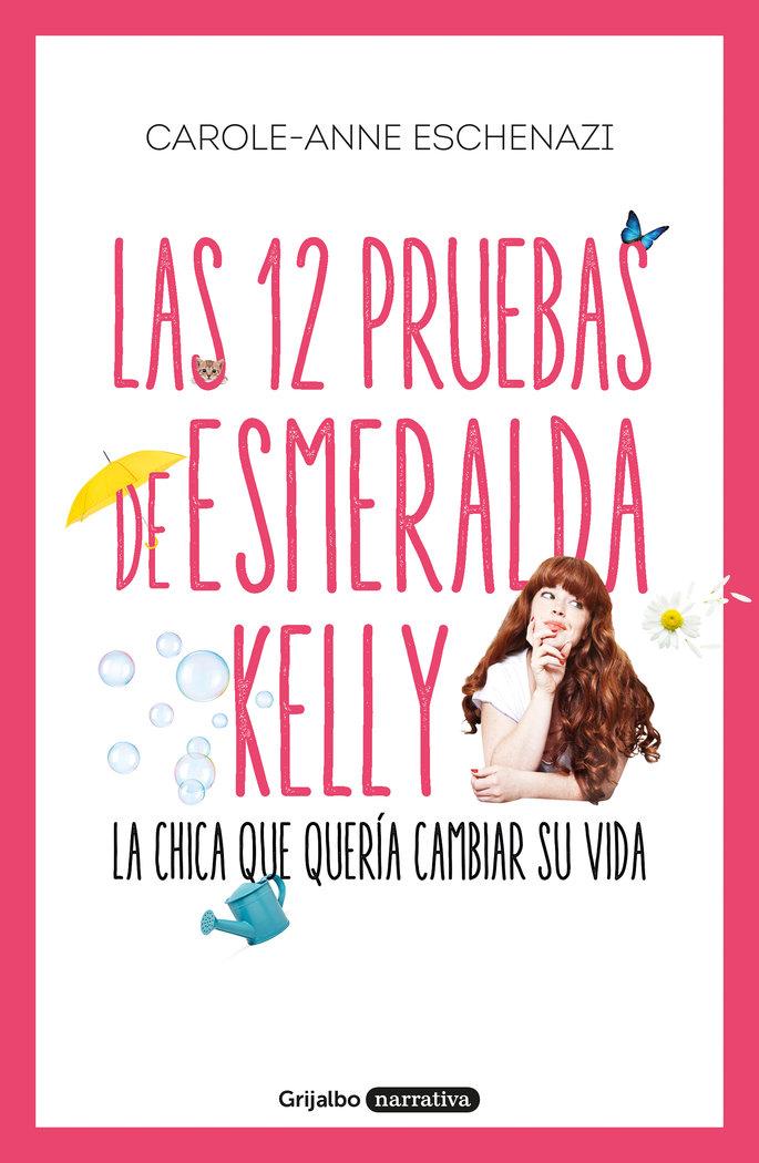 12 pruebas de esmeralda kelly,las