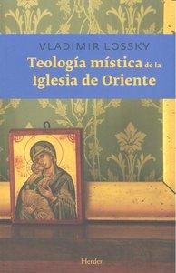 Teologia mistica de la iglesia de oriente