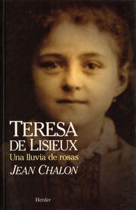 Teresa de lisieux (una lluvia de ro