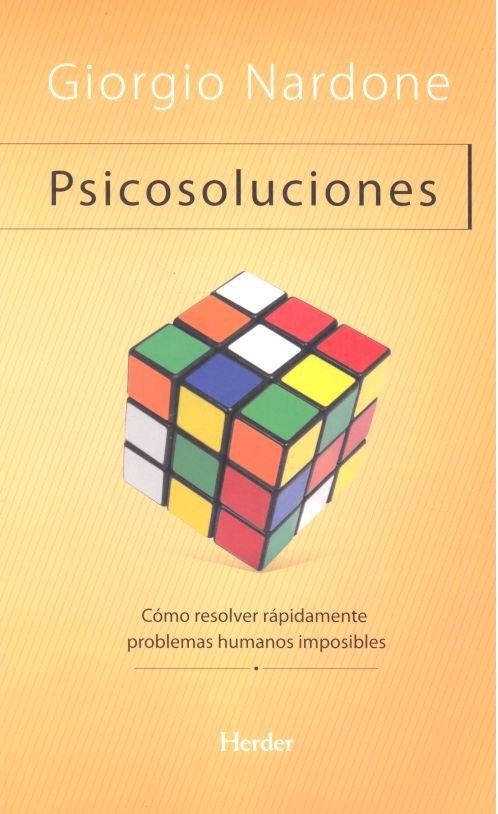 Psicosoluciones como resolver rapidamente problemas