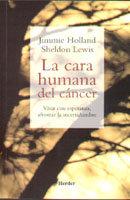 Cara humana del cancer,la