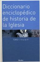 Diccionario enciclopedico de historia de la iglesia 2 vols